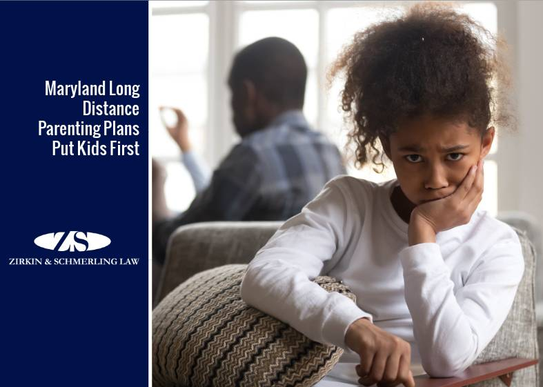 Maryland Long Distance Parenting Plans Put Kids First