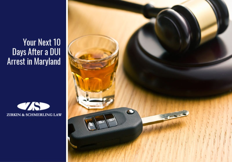 Your Next 10 Days After a DUI Arrest in Maryland