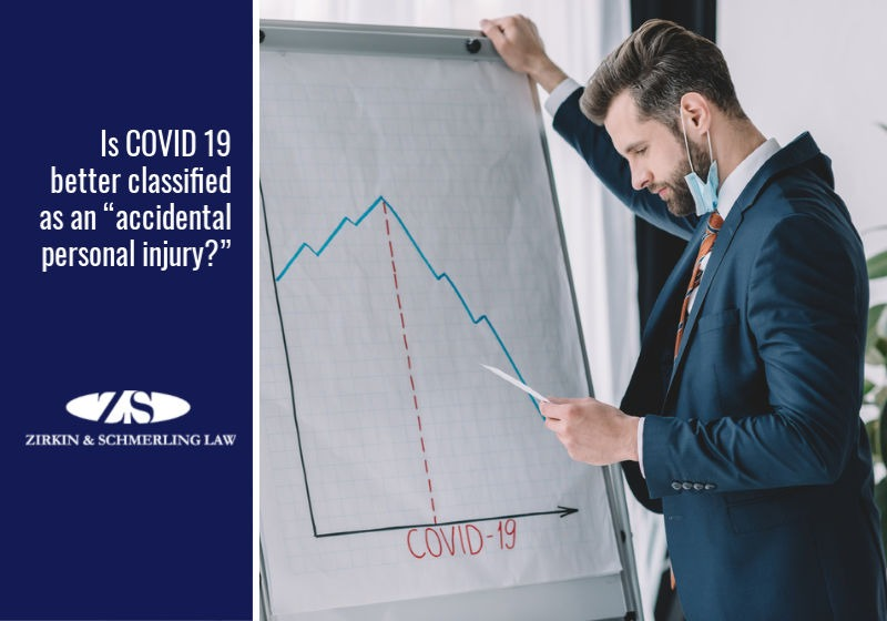 "Is COVID 19 better classified as an ""accidental personal injury?"""