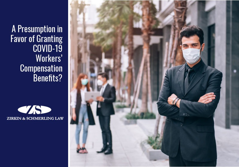 A presumption in favor of granting COVID-19 workers' compensation benefits?