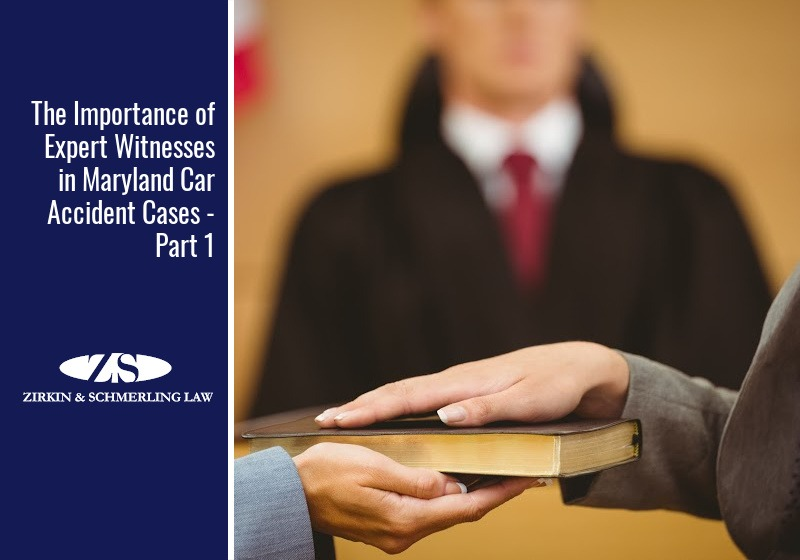 Part 1 – The Importance of Expert Witnesses in Maryland Car Accident Cases