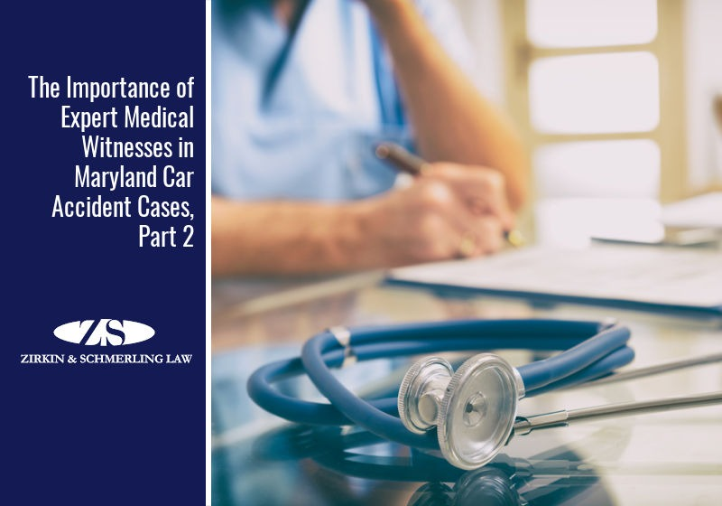 The Importance of Expert Medical Witnesses in Maryland Car Accident Cases