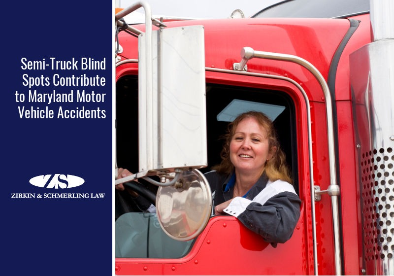 Semi-Truck Blind Spots Contribute to Maryland Motor Vehicle Accidents