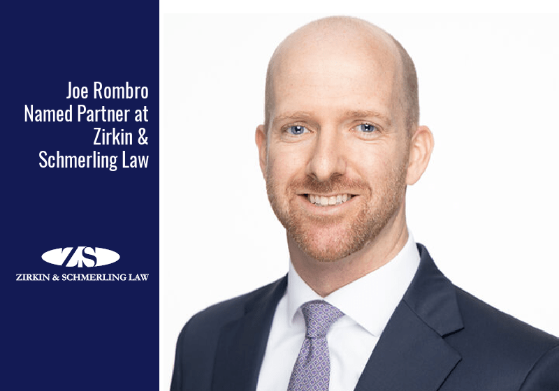 Joe Rombro Named Partner at Zirkin & Schmerling Law